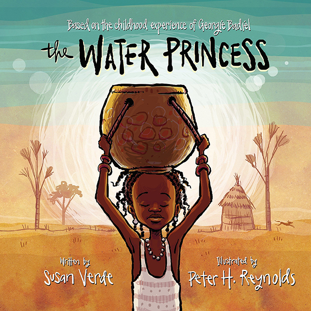 The Water Princess, Written by Susan Verde and illustrated by Peter H. Reynolds
