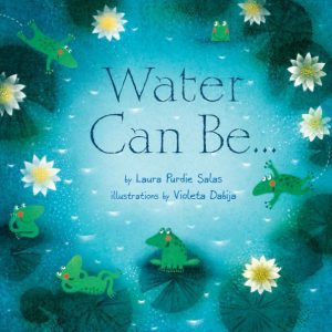 Water Can Be... book cover